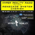 Hyper Reality Guest Mix - Renegade System & Cherish HHR029