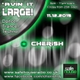 Avin' it  LARGE with Cherish 11-2015