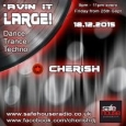 Avin' it LARGE with Cherish 12-2015