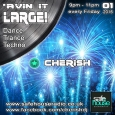 'Avin It Large with Cherish NYD 01-2016