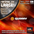 Avin' it LARGE with Quinny 03-2016