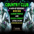 Avin' it Large Country Club Warm Up with Aaron Thomas