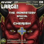 Avin' it LARGE with Cherish Monastery Warm Up 08-2016
