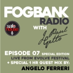 Fogbank Radio : Episode 007