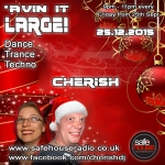Avin' It LARGE with Cherish XMAS 13-2015