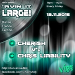 'Avin It LARGE with Cherish v Chris Liability 08-2015