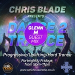 Dance 2 Trance feat. Glen M Guest Mix 10/03/2017