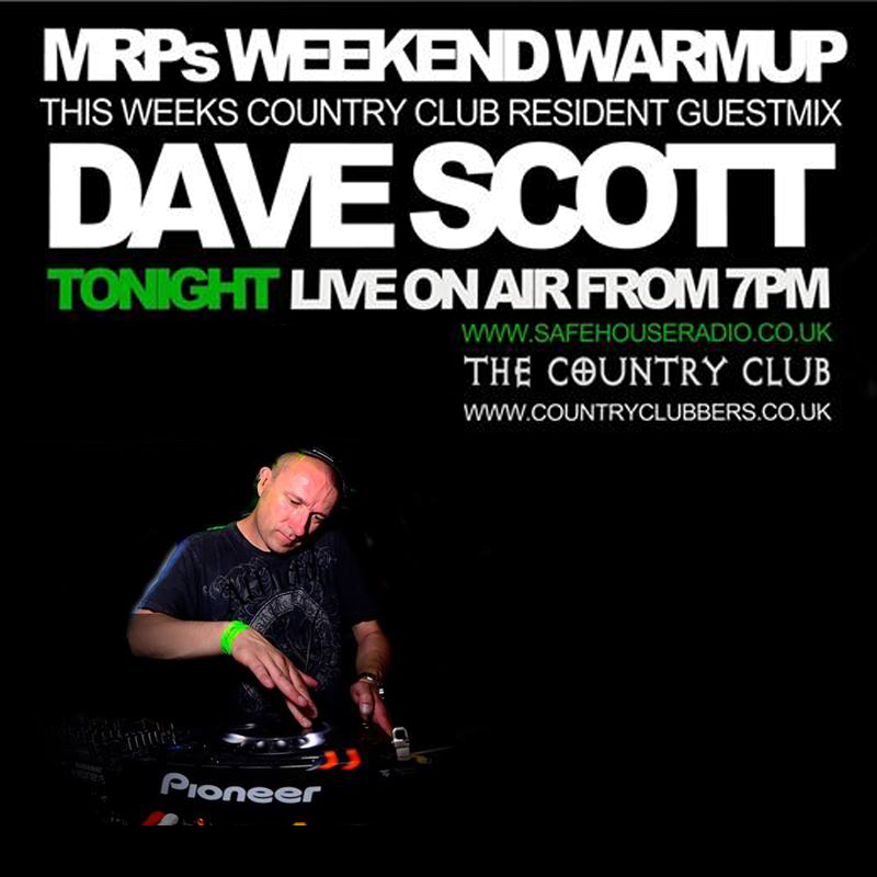 MRP Weekend Warm Up Dave Scott Guest Mix 6th March 2015