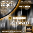 Avin' it LARGE with Cherish V's Jake Ayres 10-2016