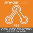 Atmoscast #38 #New Generation