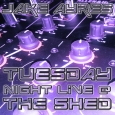 Tuesday Night LIVE at The Shed (Vinyl Mix)