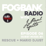 Fogbank Radio : Episode 006
