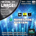 Avin' it LARGE with Renegade System NYD 01-2016