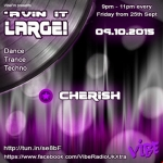 Avin' it LARGE with Cherish (Mini Mix) 03-2015